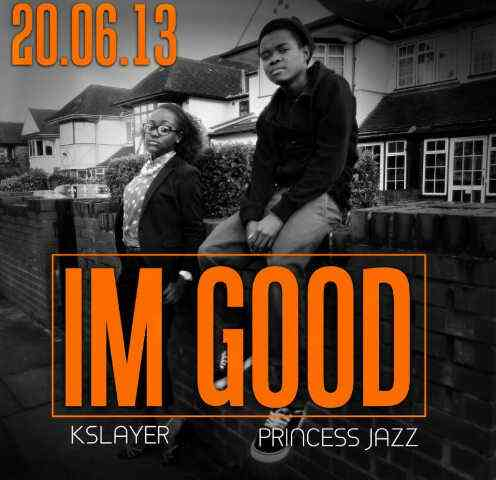 New Joint: K Slayer – Am Good (Official Audio)
