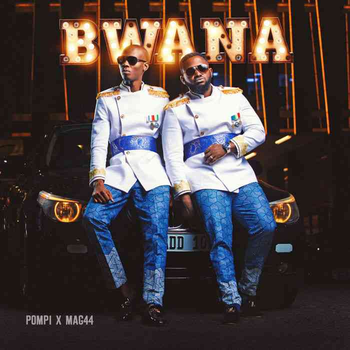 'Bwana' Is Finally Here! Pompi & Mag44 Releases Joint Album