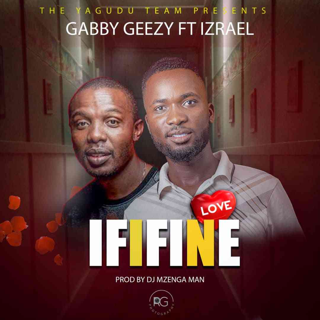 """Gabby Geezy ft. Israel – """"Ififine"""""""