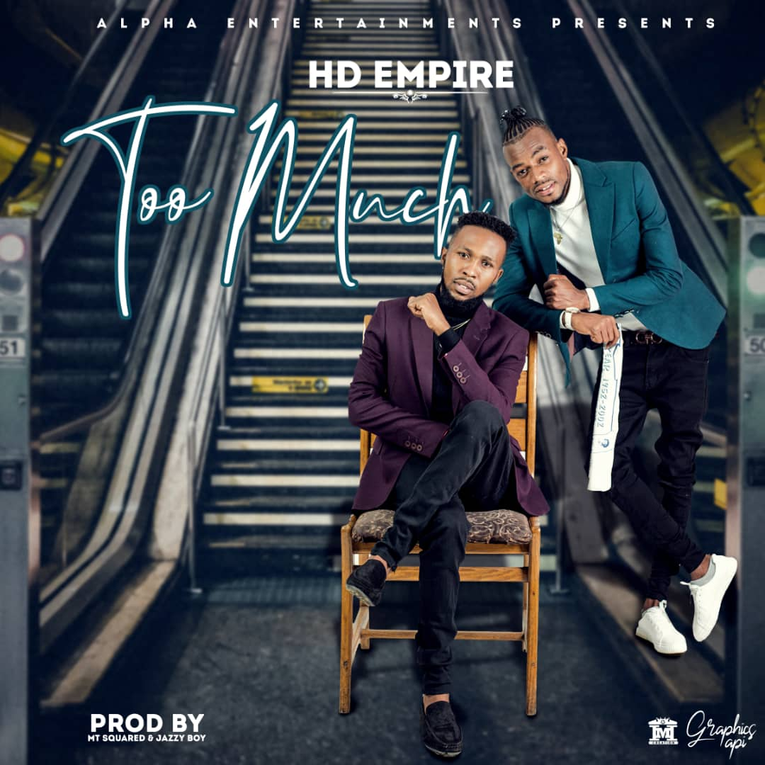 """HD Empire – """"Too Much"""""""