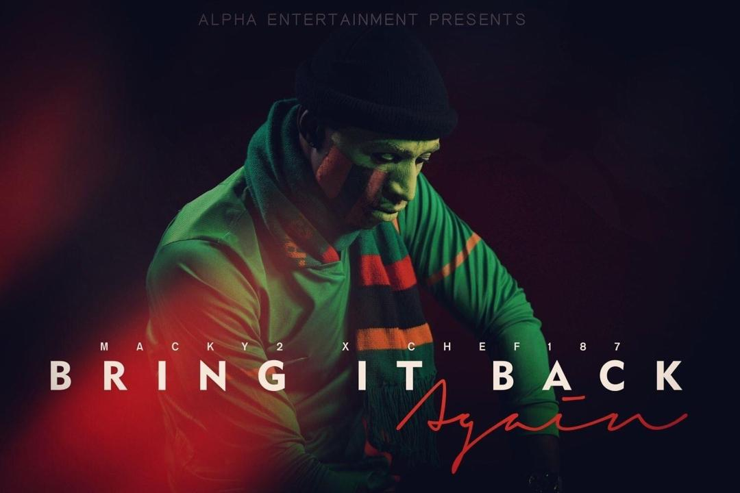 """VIDEO: Macky2 ft. Chef 187 – """"Bring It Back Again"""""""