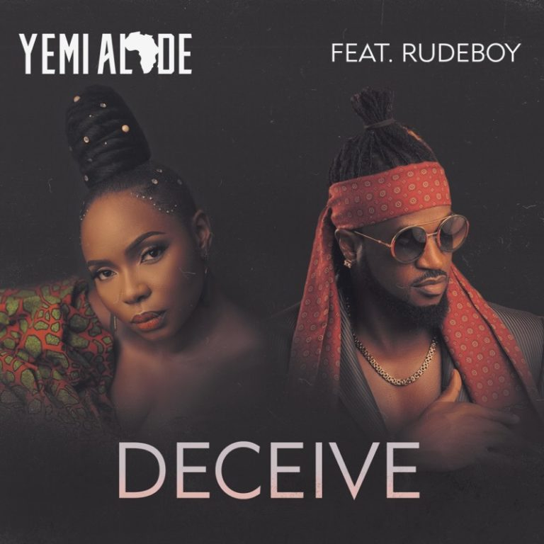 "Yemi Alade ft. Rudeboy (P-Square) – ""Deceive"""