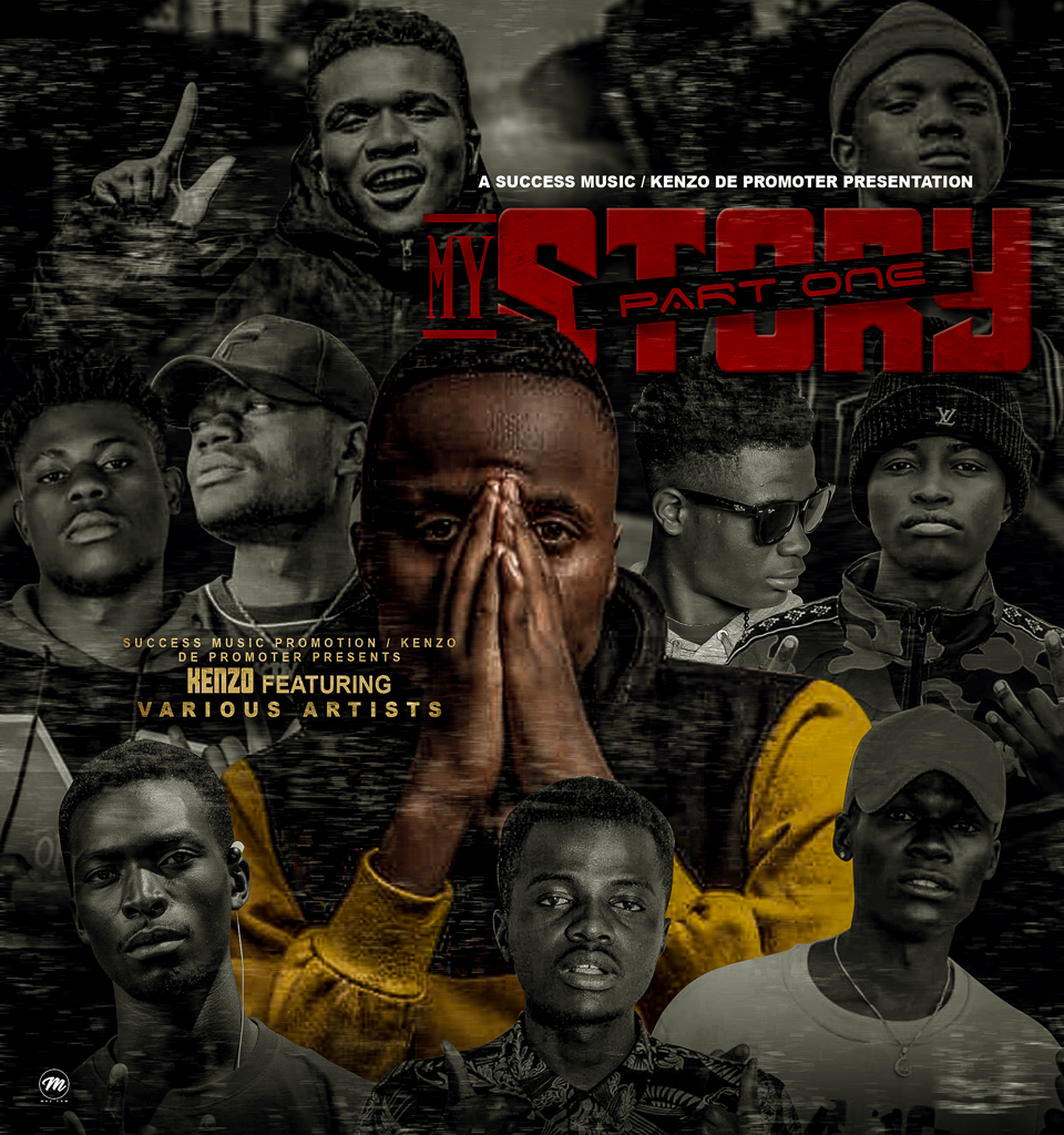 """Kenzo ft. Various Artists – """"My Story Part"""""""