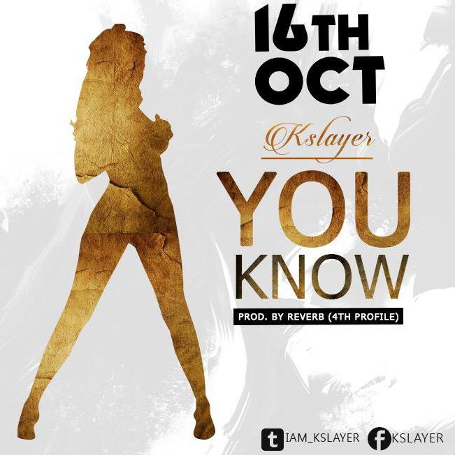 K SlayeR – You Know (Prod. By Reverb) – Lyrics
