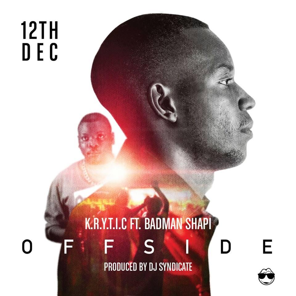 (Video) K.R.Y.T.I.C ft. BadMan Shapi – OffSide