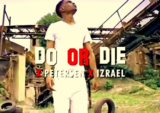 VIDEO: Bobby East Ft. Petersen & Izrael – Do or Die