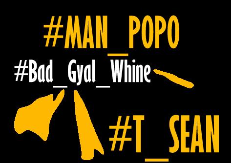 Man Popo Ft. T Sean – Bad Gyal Whine