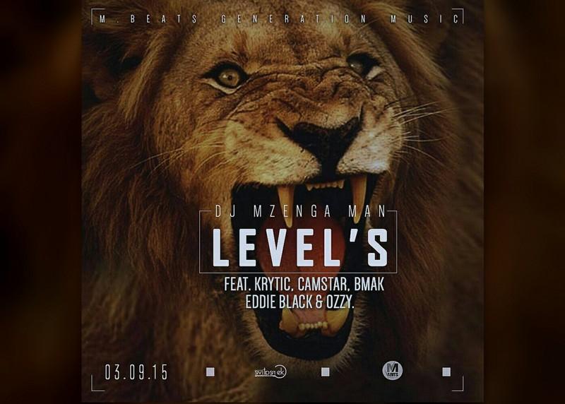DJ Mzenga Man Ft. B-Mak, Krytic, Eddie Black, Camstar & Gen Ozzy – Levels