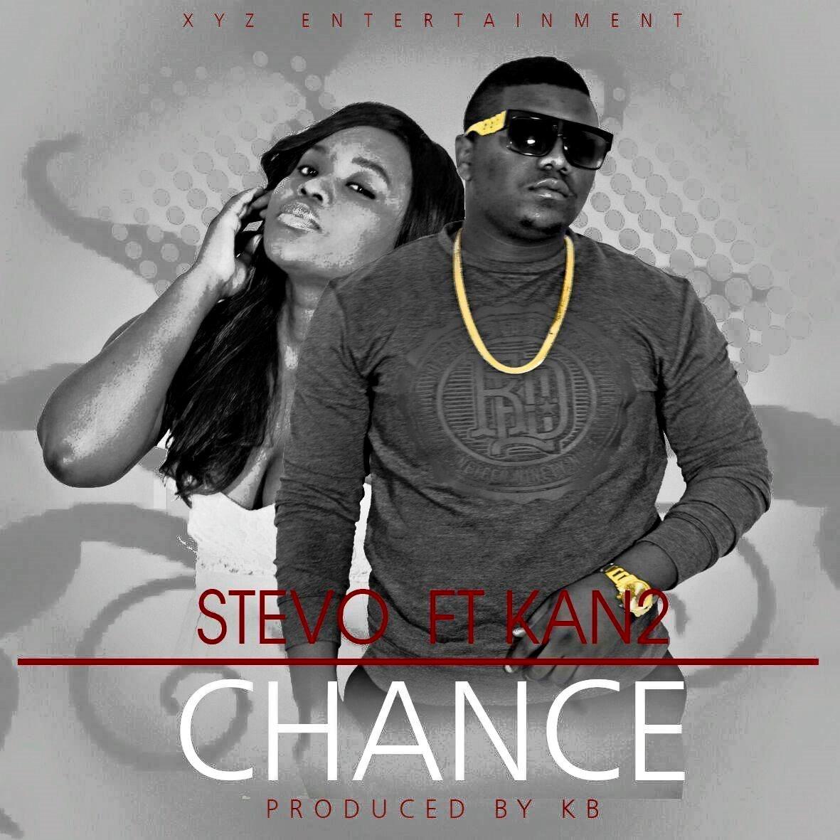 Stevo Ft. Kan2 – Chance (Prod. KB)