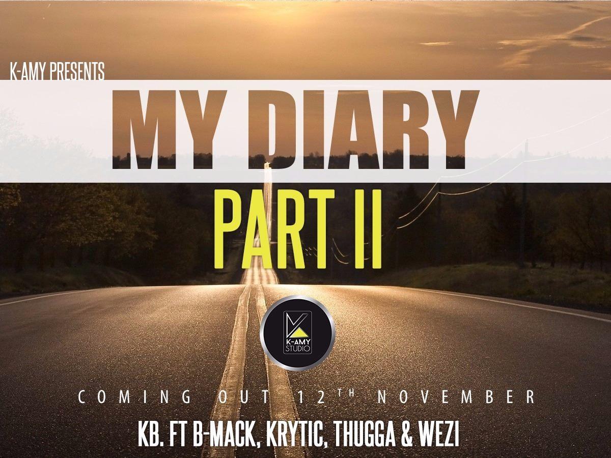 KB Ft. B-Mak x Krytic x Thugga x Wezi – My Diary (Part 2)