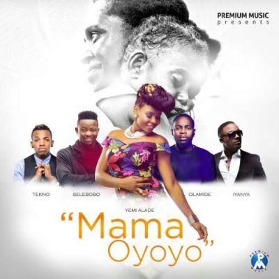 """Yemi Alade, Iyanya, Olamide, Tekno & Selebobo – """"Mama Oyoyo"""""""