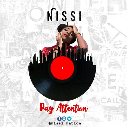 """Burna Boy's Sister """"Nissi"""" Releases """"Pay Attention"""