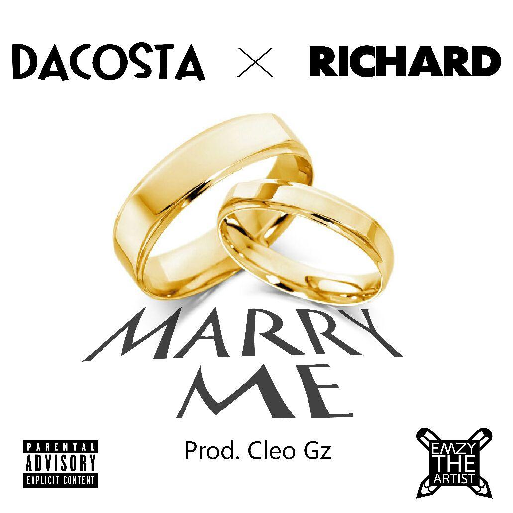 """Dacosta X Richard – """"Marry Me"""" (Prod. Cleo GZ)"""
