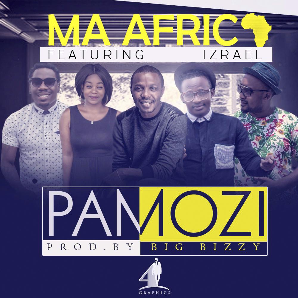 """Ma'Africa – """"Pamozi"""" ft. Izrael (Exile)"""