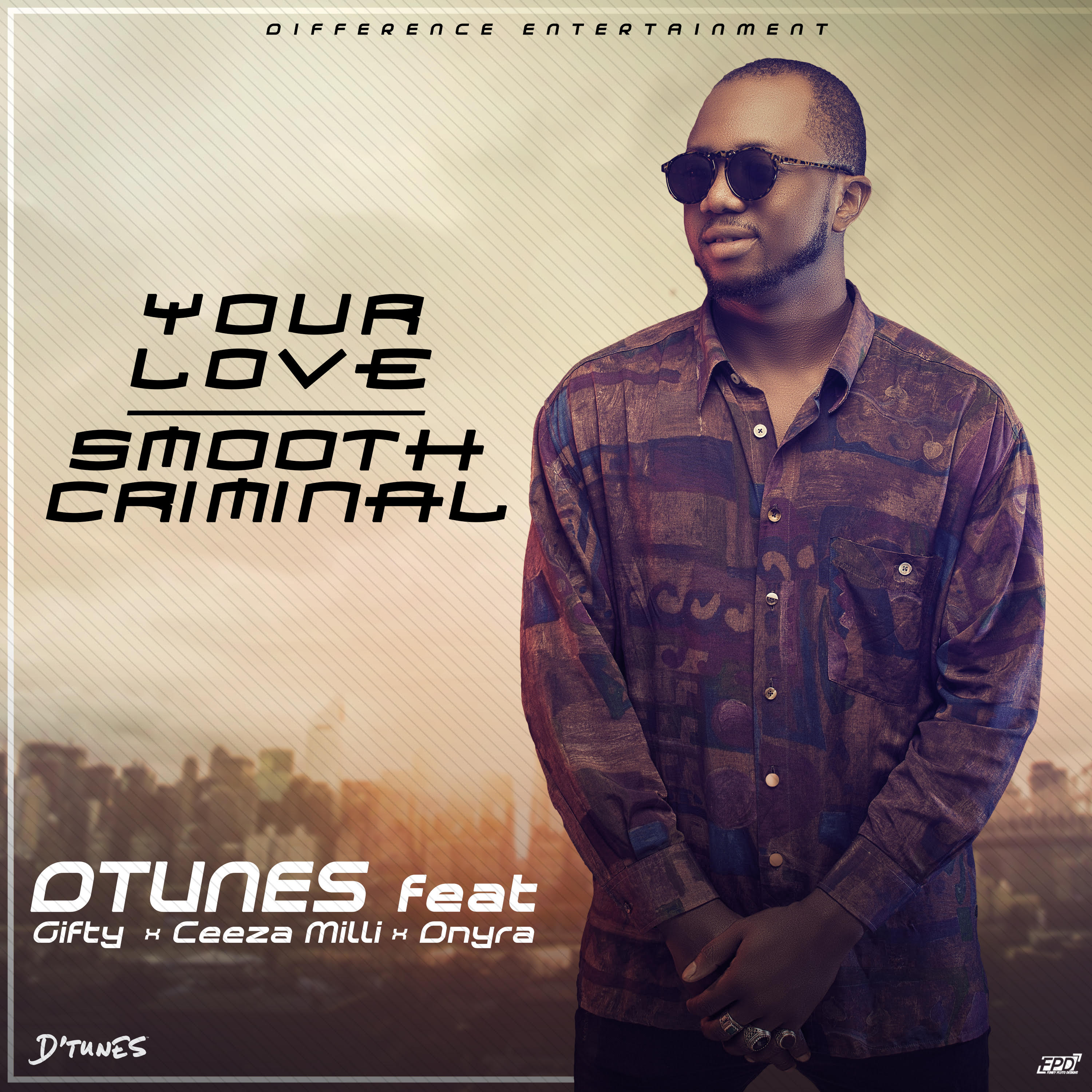 """D'Tunes – """"Your Love"""" 