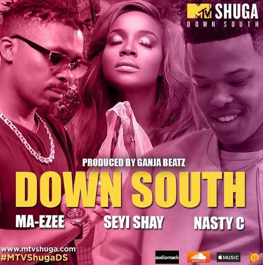 "MTV Shuga – ""Down South"" ft. Seyi Shay, Nasty C & Ma-Ezee"