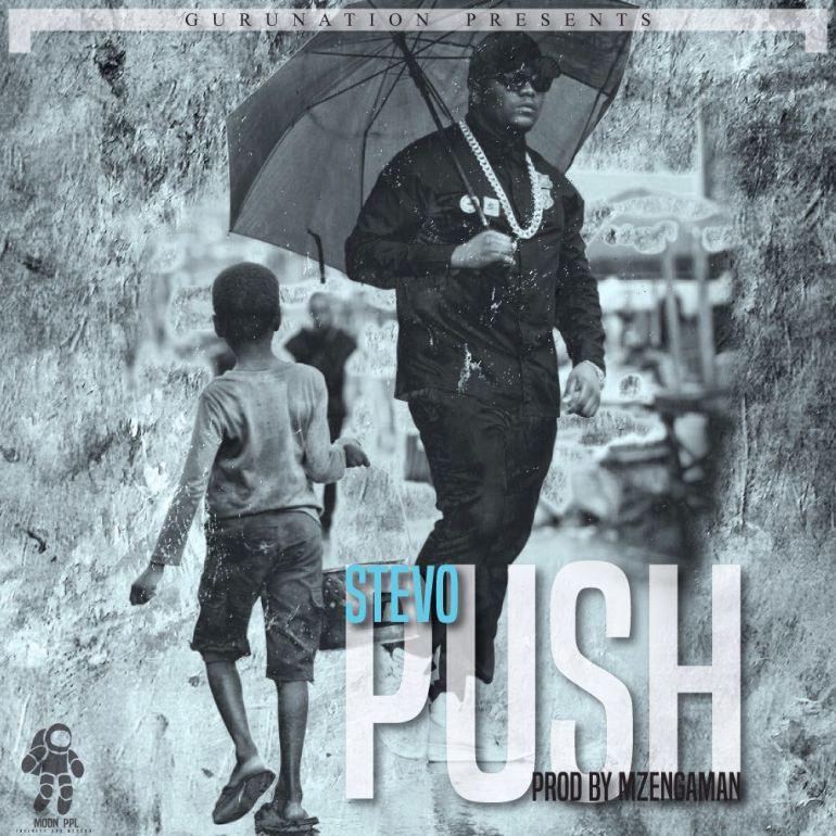 """Stevo – """"Push"""" (lyrics)"""