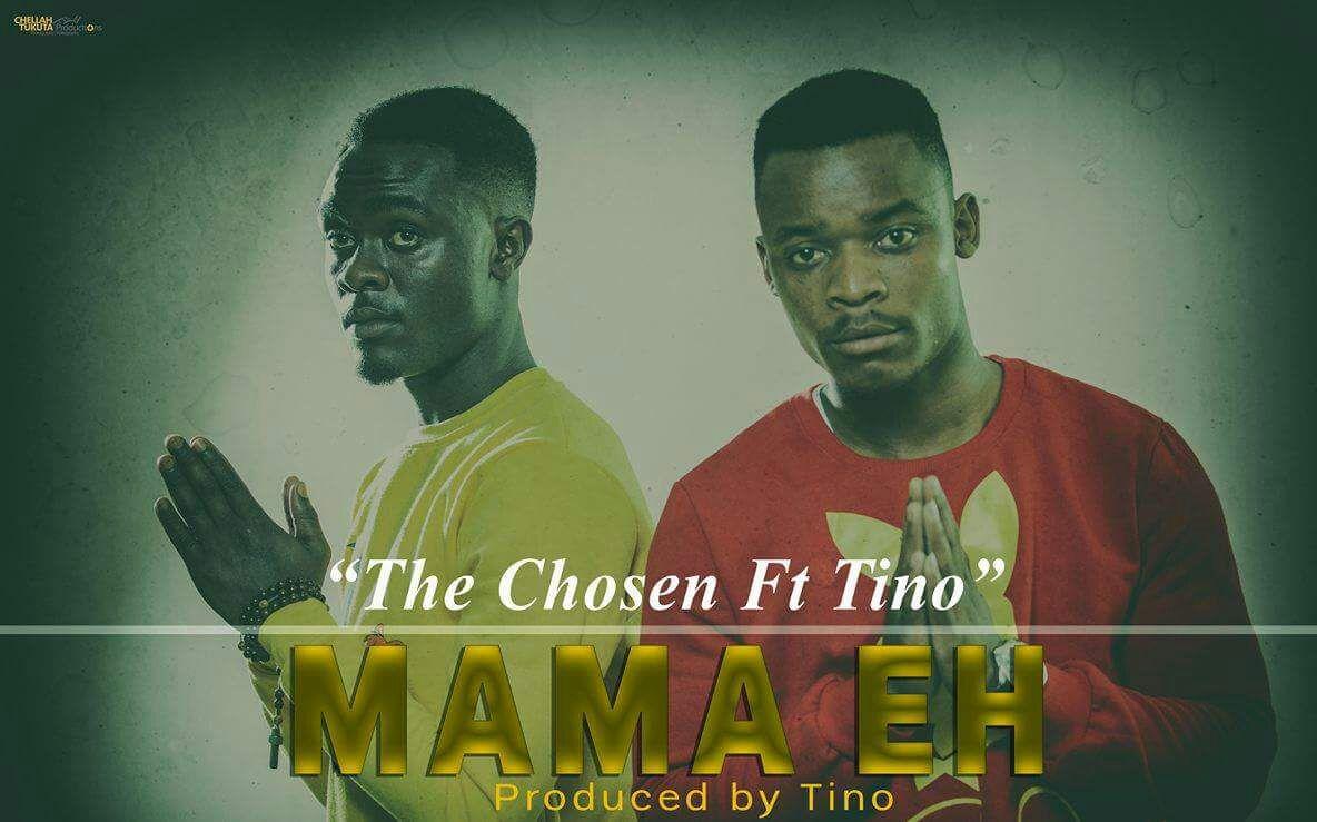 "The Chosen – ""Mama Eh"" Ft. Tino"