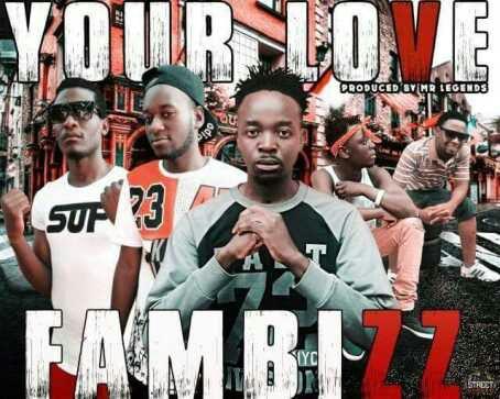 """Fambizz – """"Your Love"""" (Prod. Mr. Legends)"""