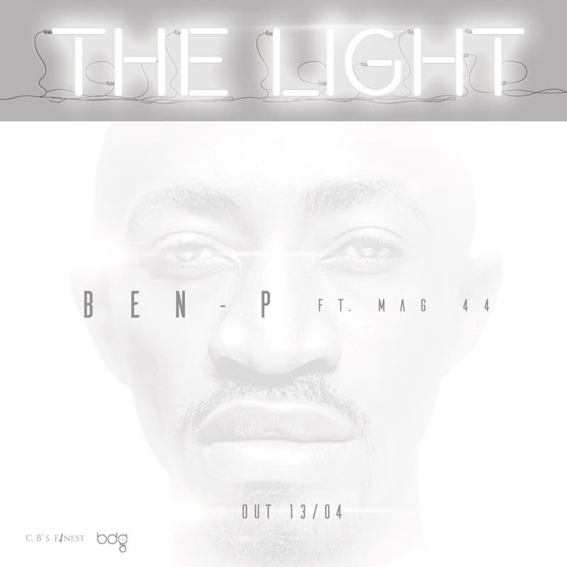 "Ben P – ""The Light"" ft. Mag44"