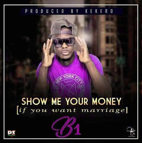 """B1 – """"Show Me Your Money"""" (Prod. By Kekero)"""