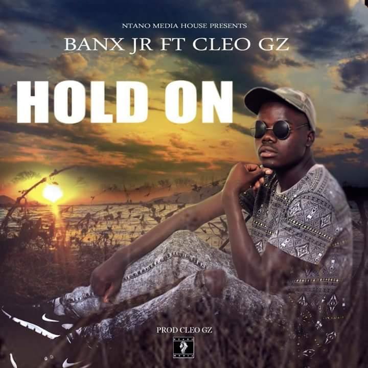"""Banx Jr x Cleo Gz – """"Hold On"""" (Prod. By Cleo Gz)"""
