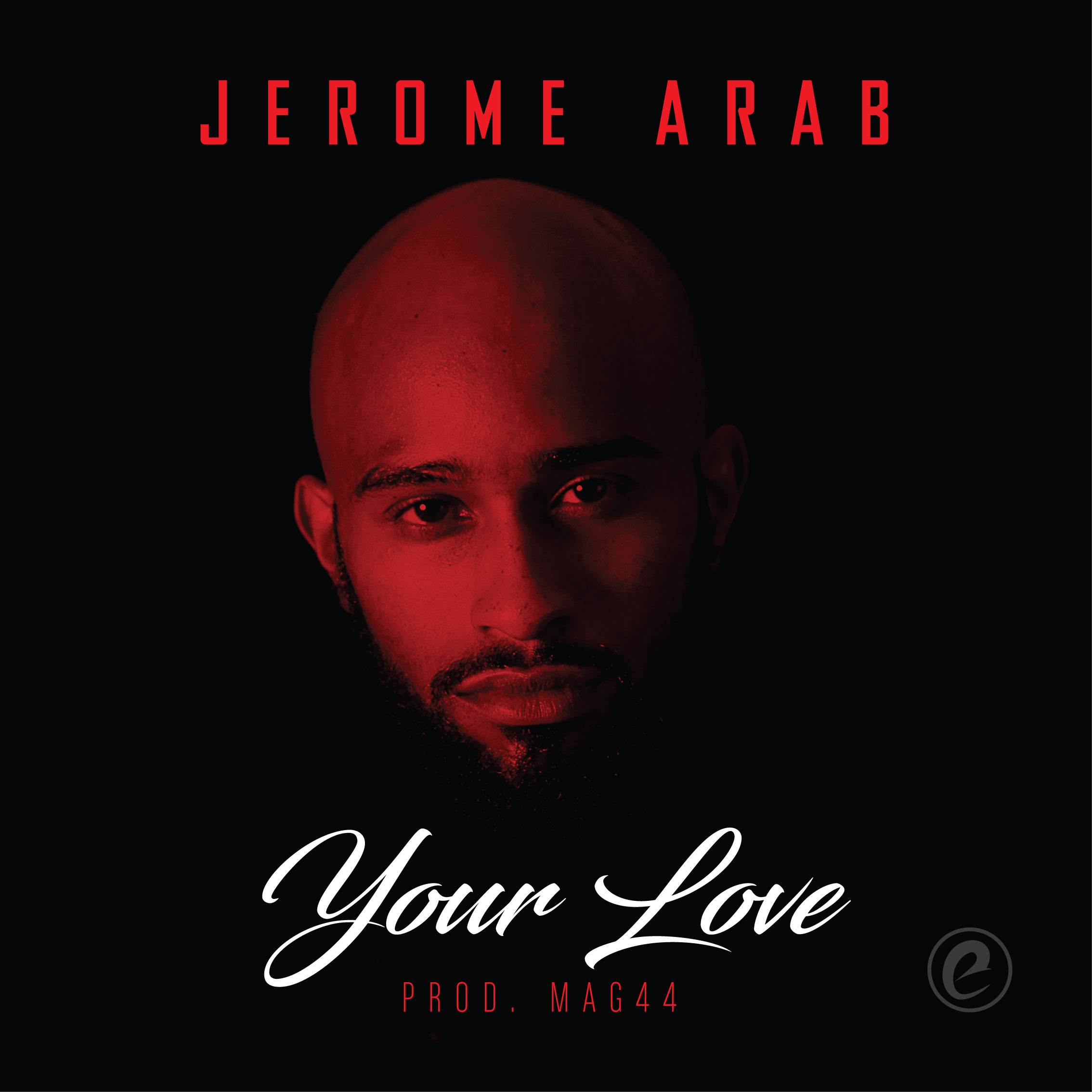 """VIDEO: Jerome Arab – """"Your Love"""""""