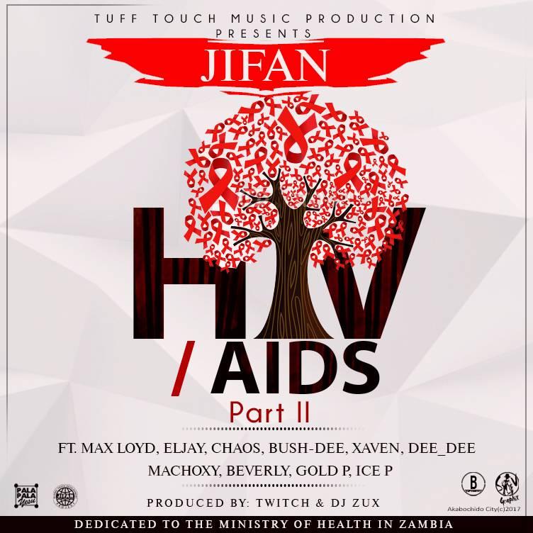 "JIFAN & Various Artists – ""HIV/AIDS (Part 2)"" (Prod. By Twitch & Dj Zux)"