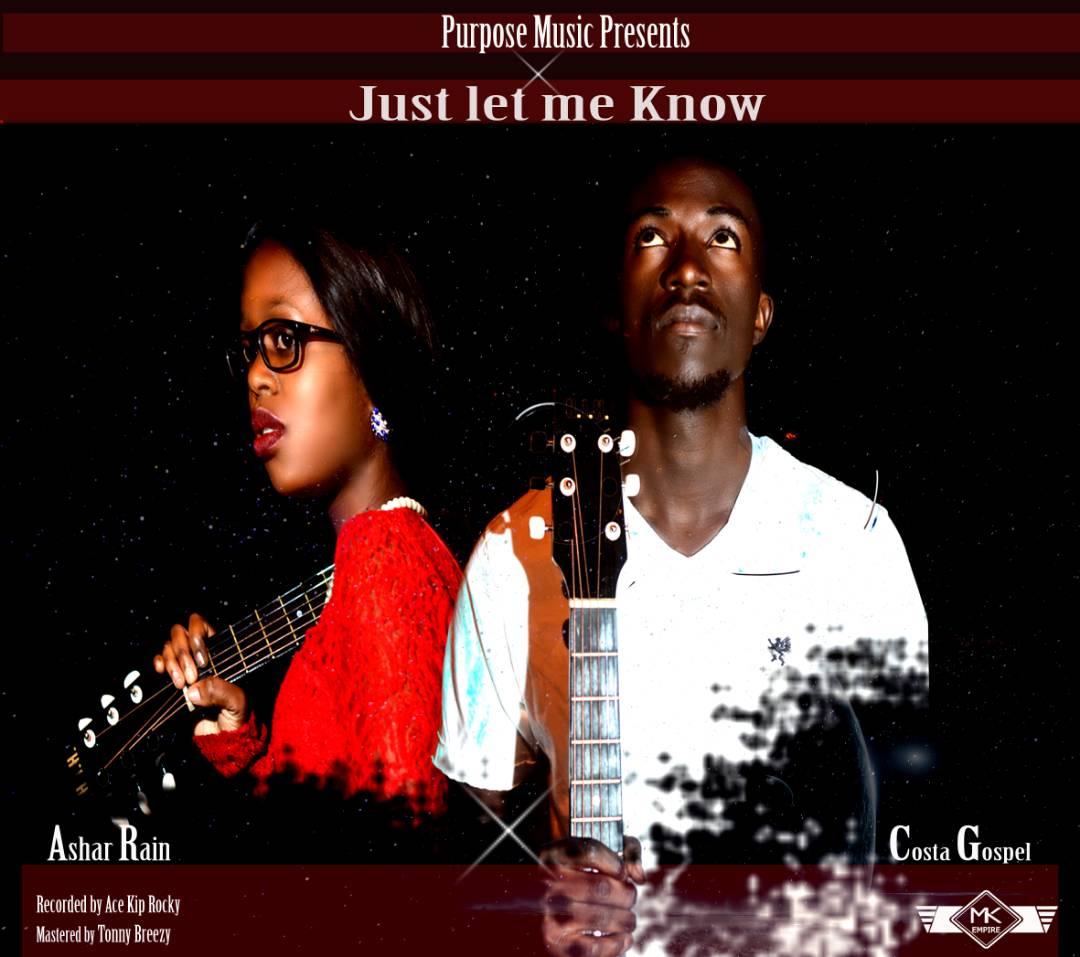 "Costa Gospel – ""Just Let Me Know"" ft. Ashar Rain"