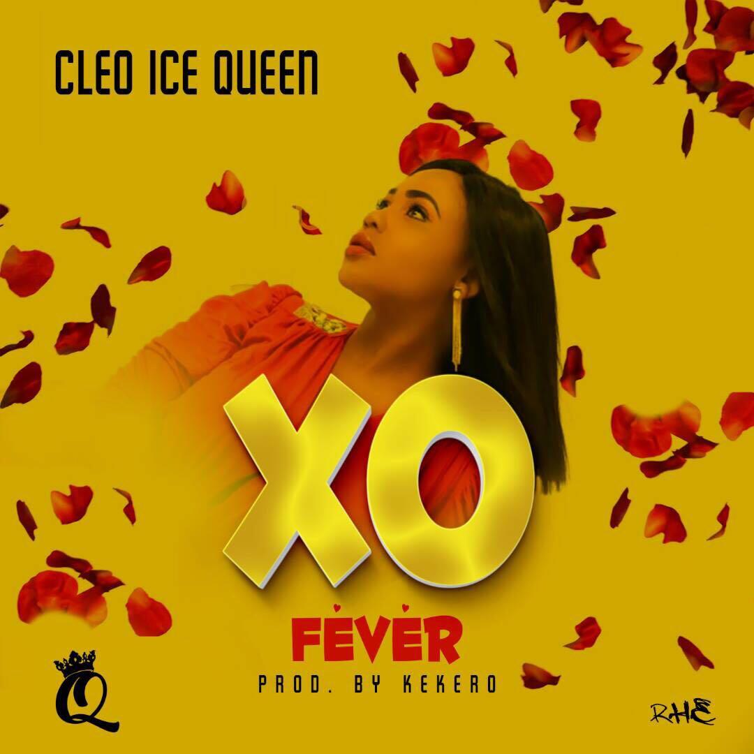 "Cleo Ice Queen – ""XO Fever"" (Prod. By Kekero)"