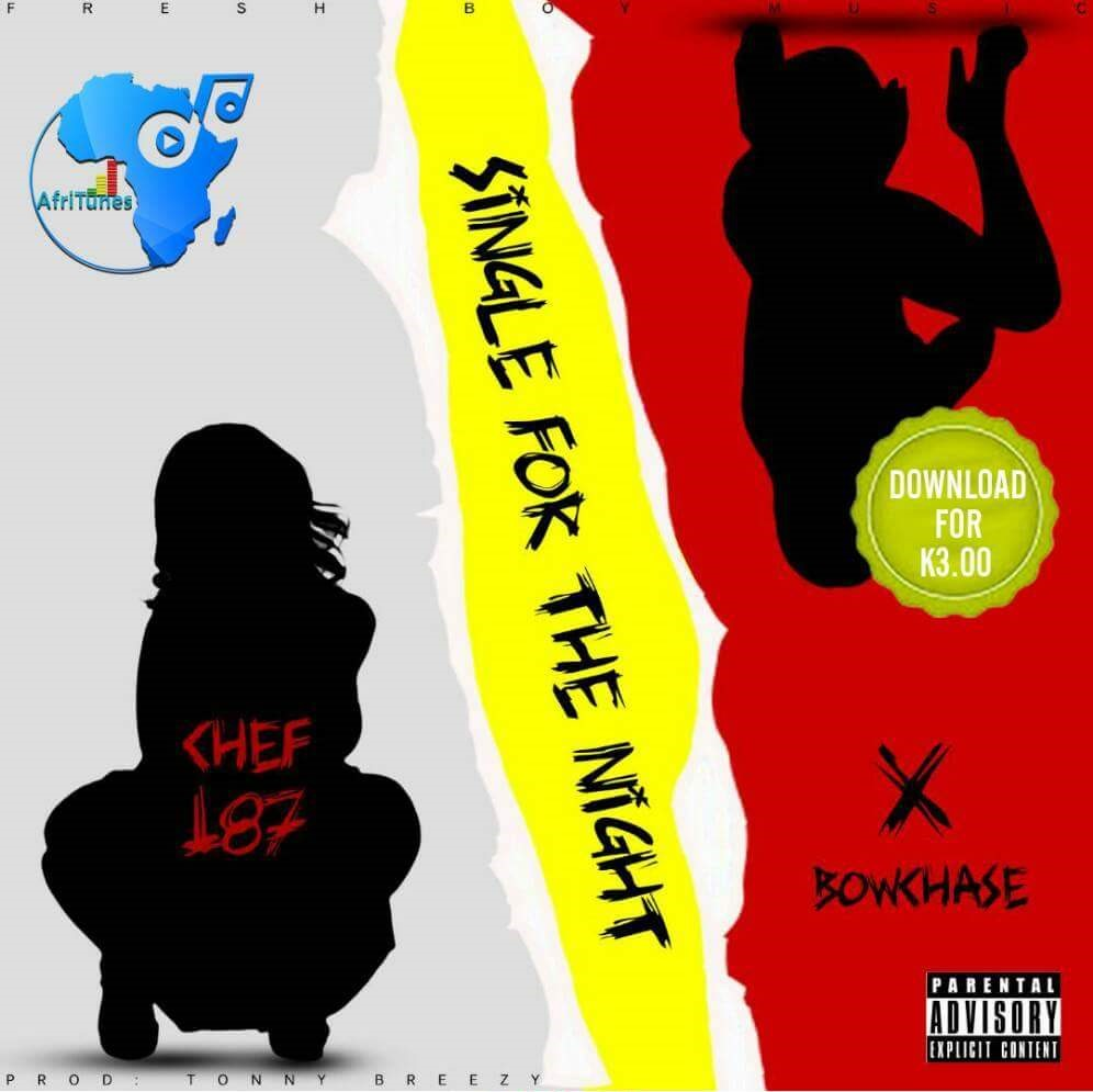 """Chef 187 – """"Single For The Night"""" ft. Bow Chase"""