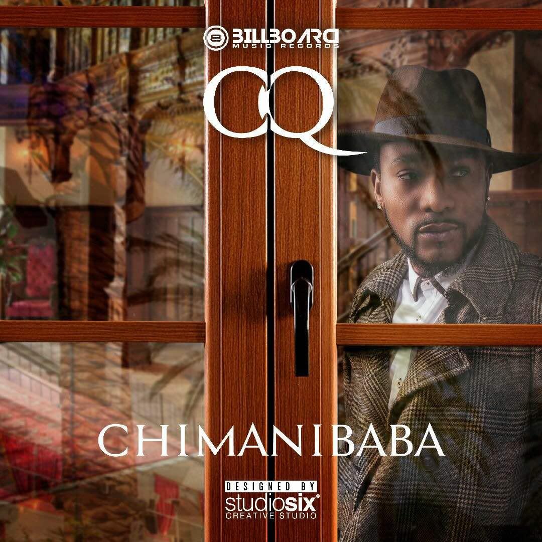 "CQ – ""Chimanibaba"" (Prod. By Kekero)"