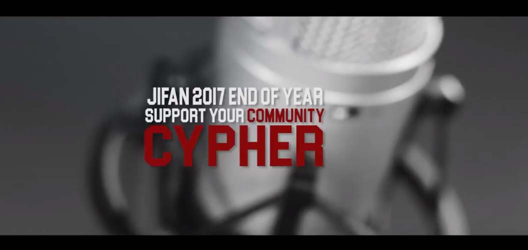 "VIDEO: JIFAN – ""2017 Support Ur Community End of Year Cypher"""