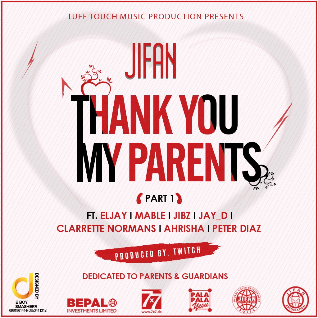"JIFAN – ""Thank You My Parents (Part 1)"" ft. Various Artists"