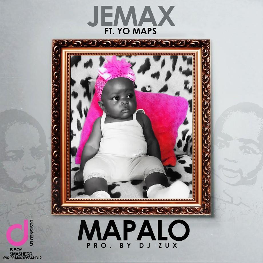 "Jemax ft. Yo Maps – ""Mapalo"" (Prod. By Dj Zux)"