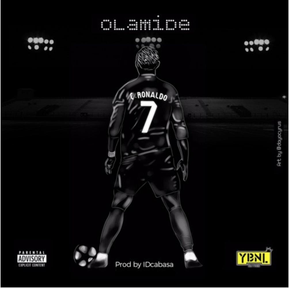 "Olamide – ""C. Ronaldo"""