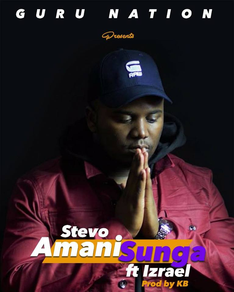 "Stevo ft. Izrael – ""Amani Sunga"" (Prod. By KB)"
