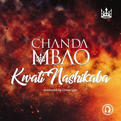 "Chanda Mbao – ""Kwati Nashikaba"" (Prod. By Chase Iyan)"