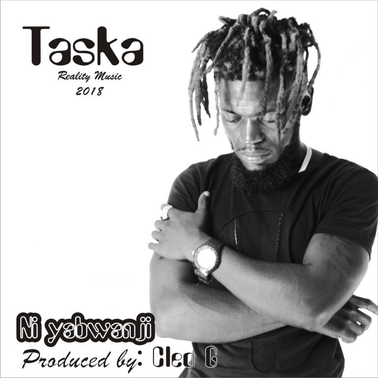 """d7069b157f2 As we get to the end of the second quarter of the year – Taska has released  a new single """"Ni Yabwanji"""" characterized by repeated catchy chorus which  makes ..."""