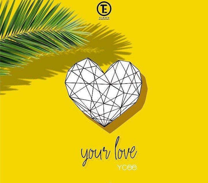 """Ycee – """"Your Love"""""""