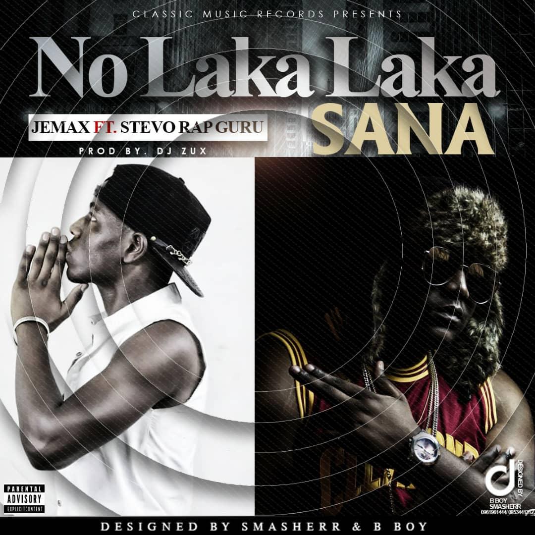 "Jemax ft. Stevo – ""No Laka Laka Sana"" (Prod. By Dj Zux)"