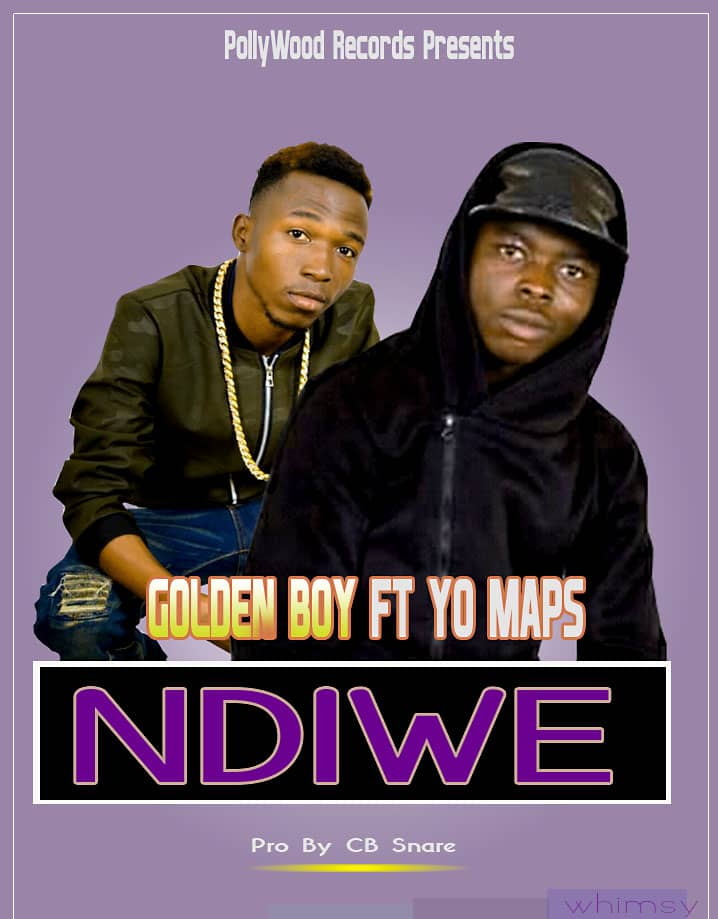 "Golden Boy ft. Yo Maps – ""Ndiwe"""