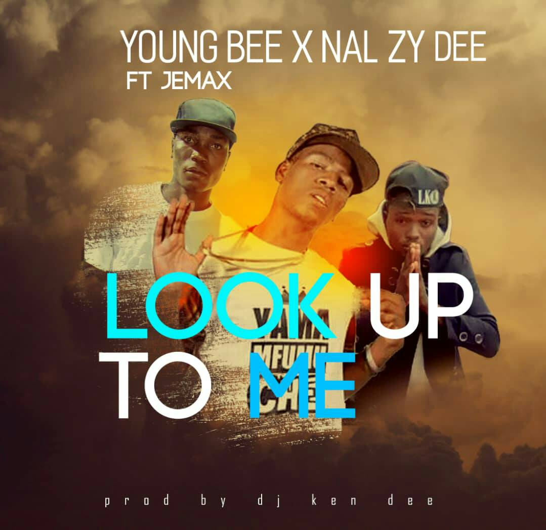 """Young Bee x Nal'zy Dee – """"Look Up To Me"""" ft. Jemax"""