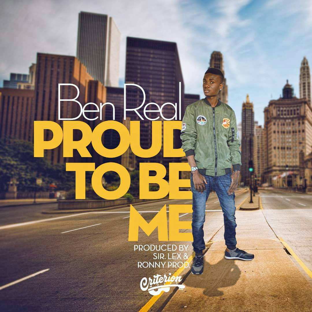 """Ben Real – """"Proud To Be Me"""" (Prod. Sir Lex & Ronny Prod)"""