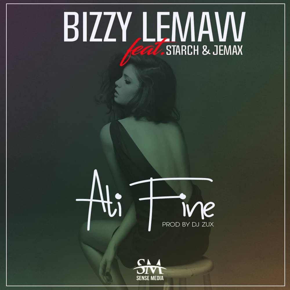 """Bizzy Lemaw ft. Starch & Jemax – """"Ali Fine"""" (Prod. DJ Zux)"""