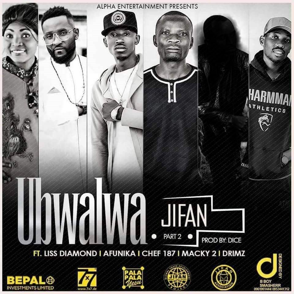 "JIFAN ft. Afunika, Chef 187, Liss Diamond, Drimz & Farai – ""Ubwalwa (Part 2)"""
