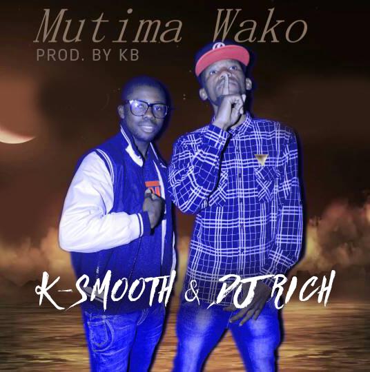 "K-Smooth & Dj Rich – ""Mutima Wako"" (Prod. KB)"