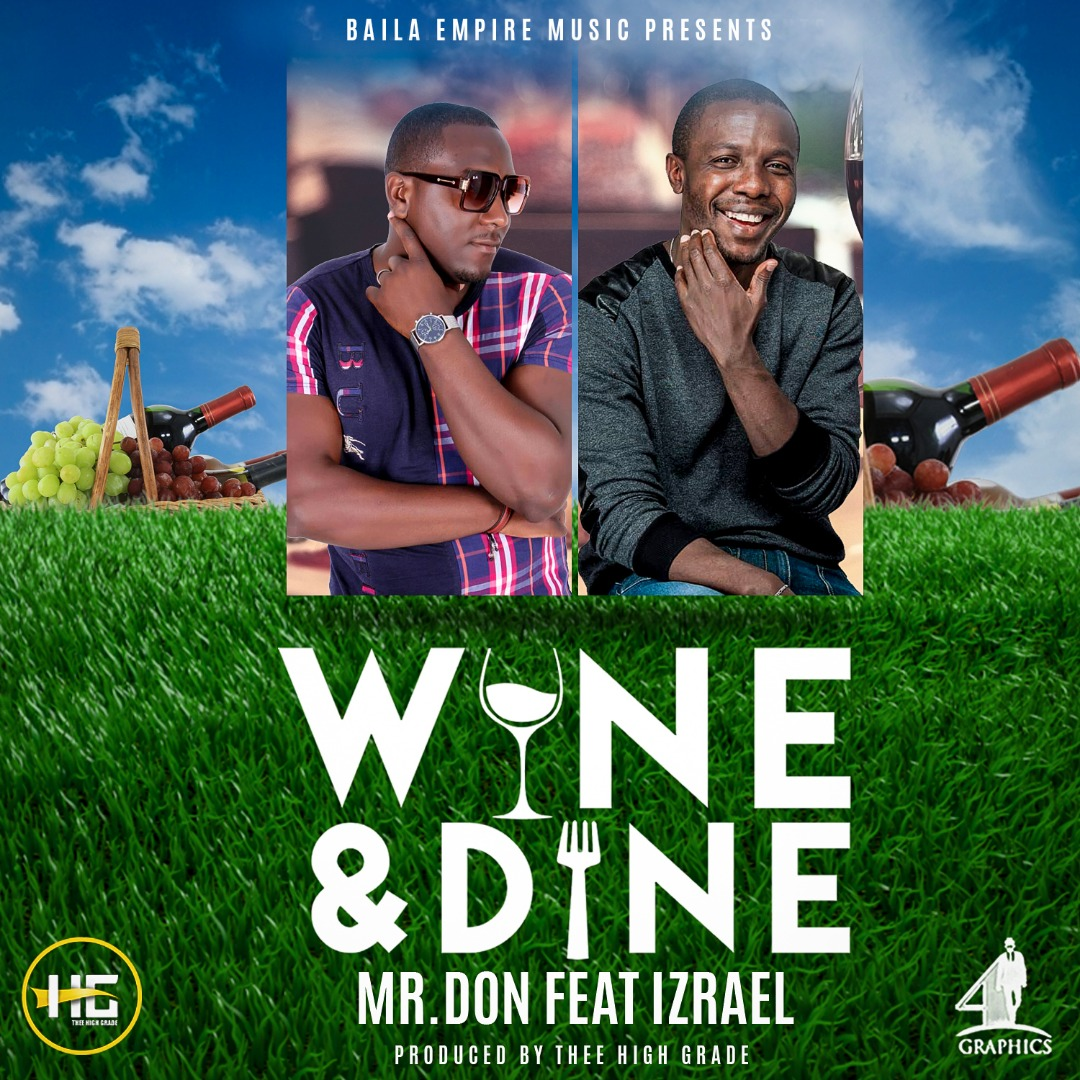 "Mr Don ft. Izrael – ""Wine & Dine"" (prod. Thee High Grade)"