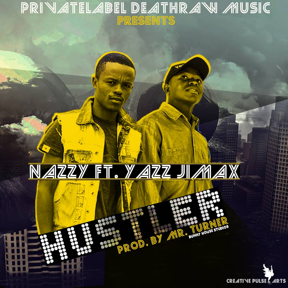 """Young Nazzy ft. Yazz Jimax – """"Hustle"""""""