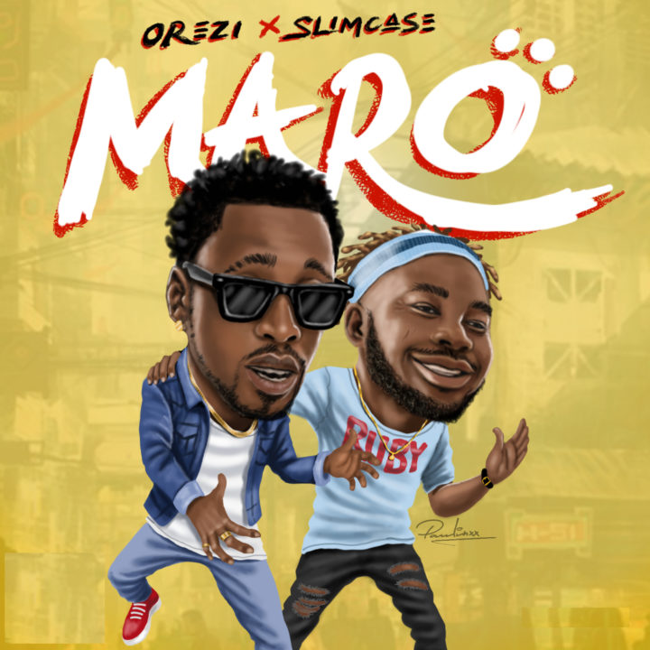 "Orezi x Slimcase – ""Maro"""